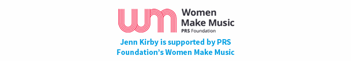 Jenn Kirby is supported by PRS Foundation's Women Make Music